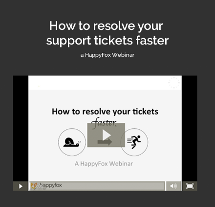 How to resolve your support tickets faster