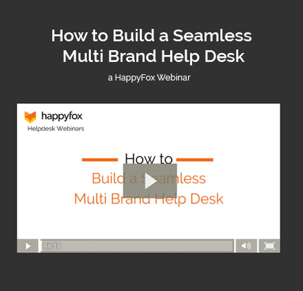 How to Build a Seamless Multi Brand Help Desk